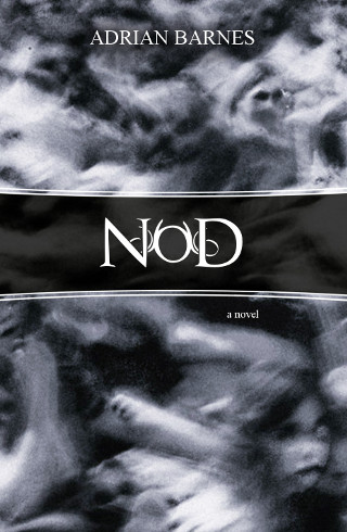 The cover of 'Nod' by Adrian Barnes.