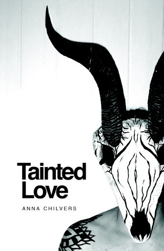The cover of 'Tainted Love' by Anna Chilvers.