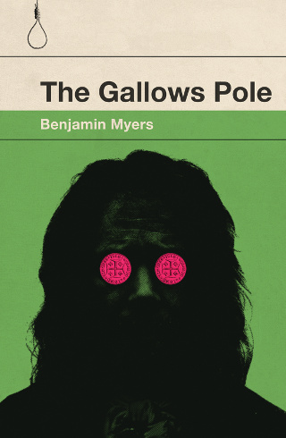 The cover of 'The Gallows Pole' by Benjamin Myers.