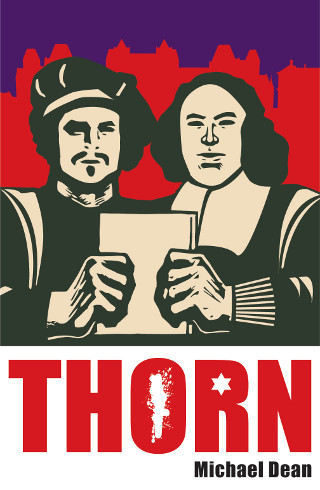 The cover of 'Thorn' by Michael Dean.