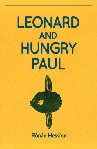 The cover of 'Leonard And Hungry Paul' by Ronan Hession.